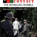 Troops in contact : The Rionegro Rumble
